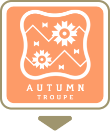 AUTUMN TROUPE 秋組