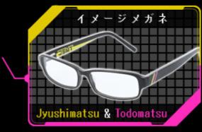 イメージメガネ Jyushimatsu&Todomatsu